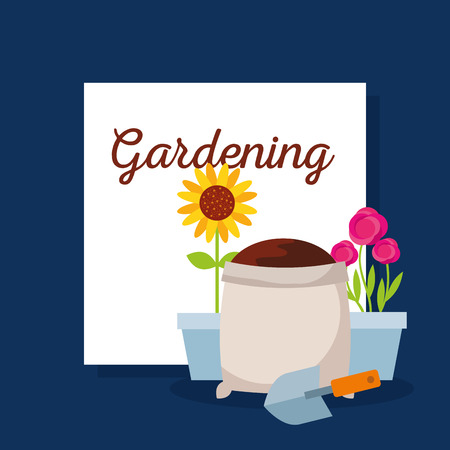 gardening lettering with potted flower roses, sunflower, sack soil and shovel vector illustration Illustration