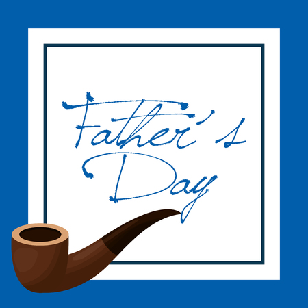 happy fathers day note tobacco pipe vector illustration