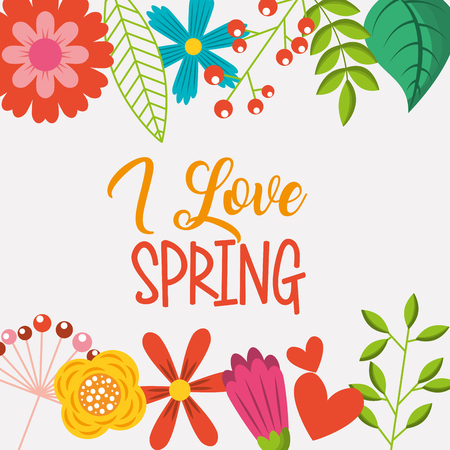 i love spring colored flowers border decoration vector illustration