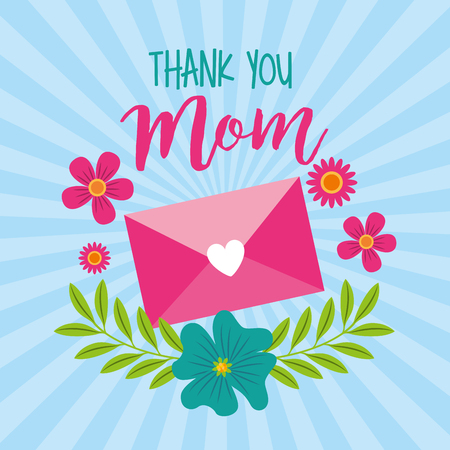thank mom message lovely flowers - mothers day card vector illustration Illustration