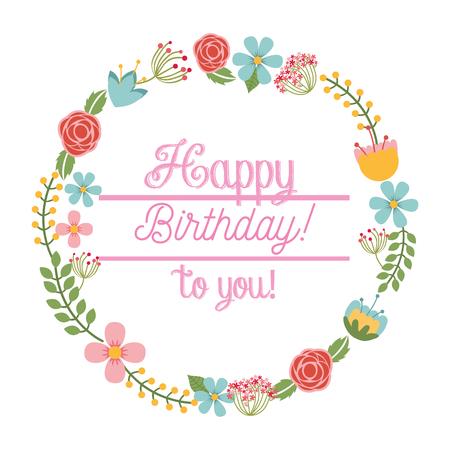Feliz cumpleaños a ti tarjeta floral guirnalda decoración ilustración vectorial