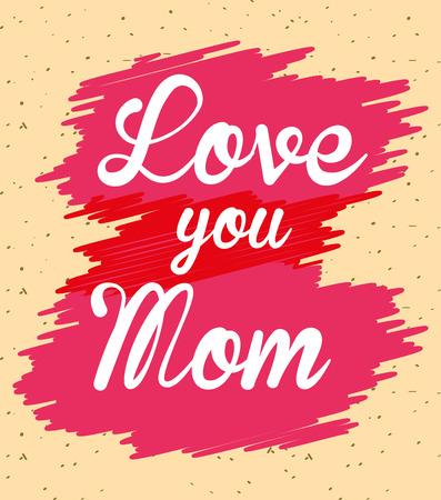love mom brushstroke spot decoration - mothers day card vector illustration Ilustrace