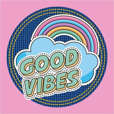 good vibes words rainbow cloud fashion decoration patches vector illustration Иллюстрация