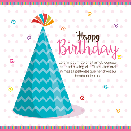 happy birthday hat celebration card vector illustration design