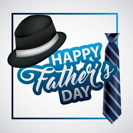 happy fathers day black hat blue tie degrade frame important month vector illustration