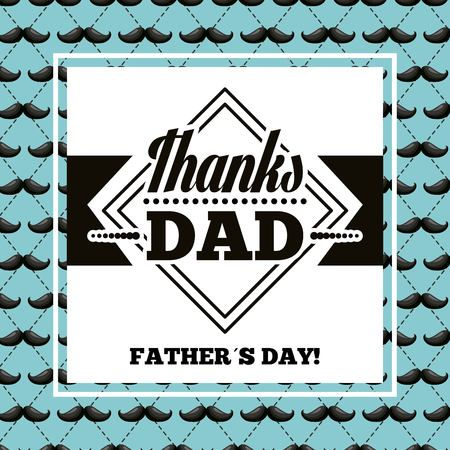 happy fathers day mustaches background signboard thanks dad best date vector illustration