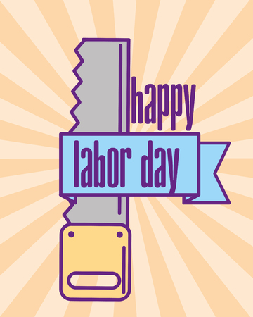 saw carpentry tool happy labor day vector illustration