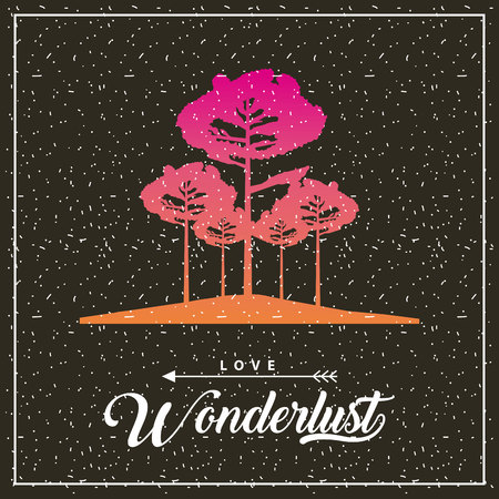 wanderlust travel frame high trees love vector illustration