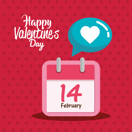 valentines day card with calendar and speech bubble vector illustration design Illustration