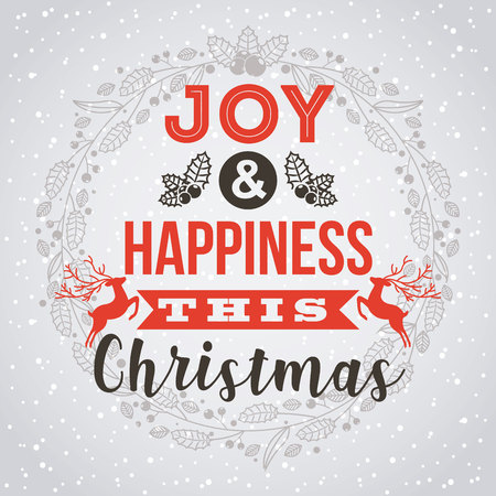joy and happiness this christmas card vector illustration