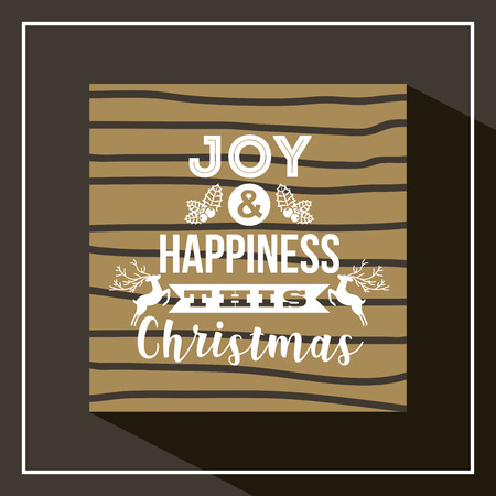 joy and happiness this christmas rustic background vector illustration Illustration