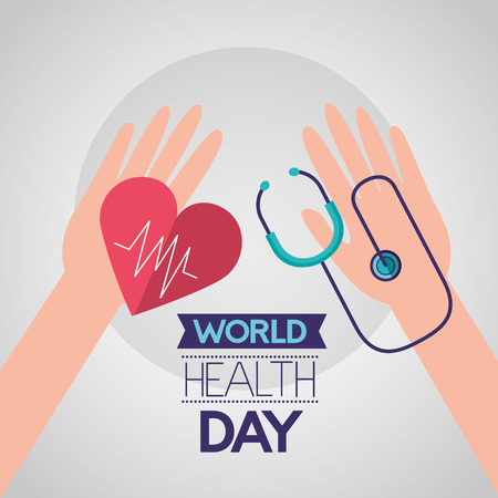 hands with heart stethoscope world health day vector illustration