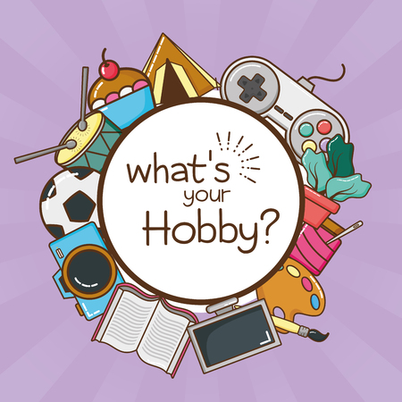 whats your my hobby vector illustration design