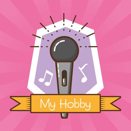 my hobby sing music vector illustration design Иллюстрация