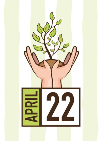 hands with plant calendar earth day card vector illustration Illustration