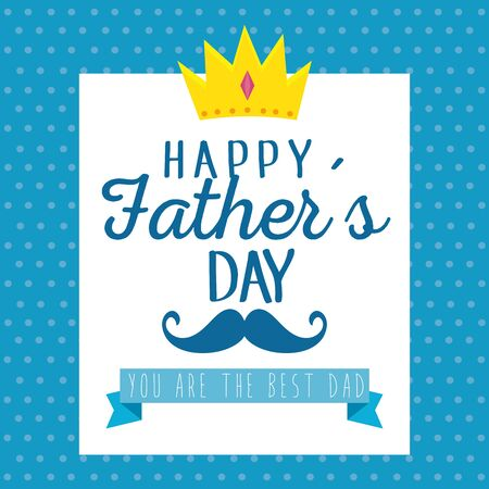 emblem with crown and mustache to fathers day vector illustration