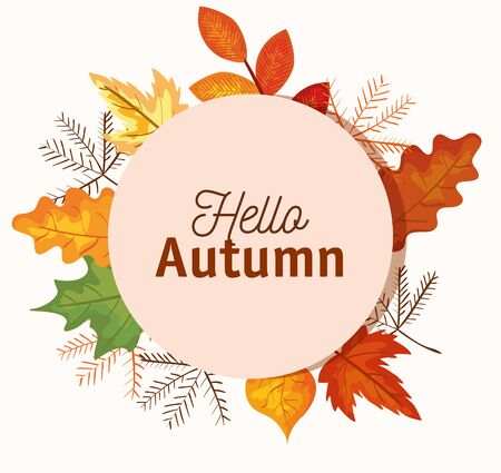 hello autumn label with leaves and plants over white background, vector illustration