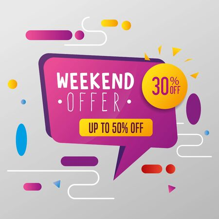 commercial label with weekend offer lettering vector illustration design