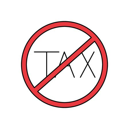 Tax forbidden of financial accoounting form revenue finance government income taxation refound and paying theme Vector illustration