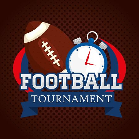 poster of american football tournament with ball and chronometer vector illustration design