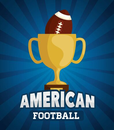 poster of american football with cup trophy and ball vector illustration design