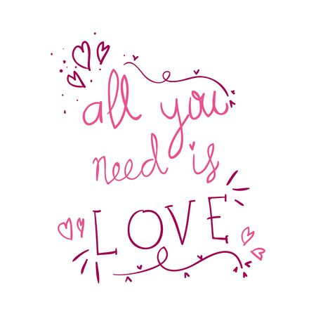 all you need is love lettering isolated icon vector illustration design