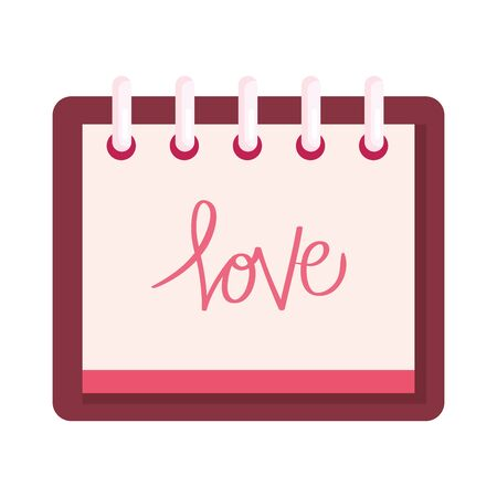 calendar with love lettering in calendar isolated icon vector illustration design