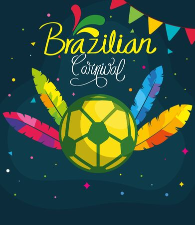 poster of brazilian carnival with soccer ball and decoration vector illustration design