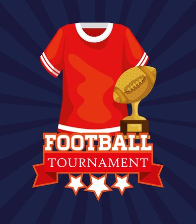 poster of american football tournament with shirt and trophy vector illustration design