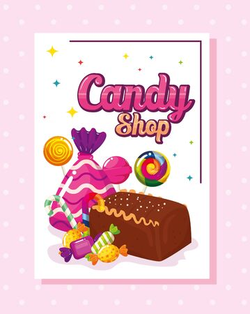 poster of candy shop with cake chocolate and candies vector illustration design