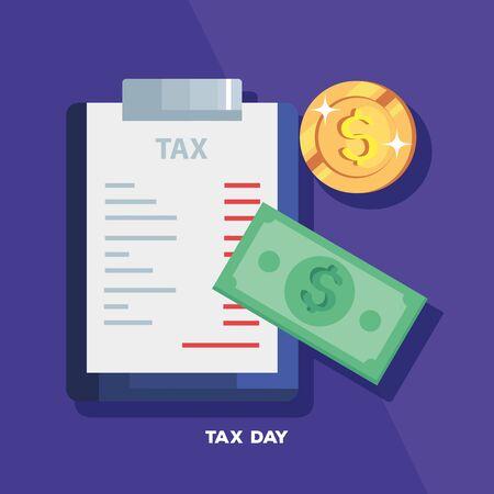 tax day poster with document and cash vector illustration design Ilustração