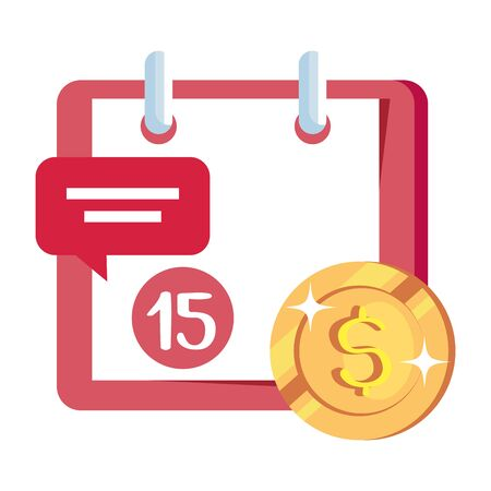 coin money with calendar reminder and speech bubble vector illustration design 向量圖像