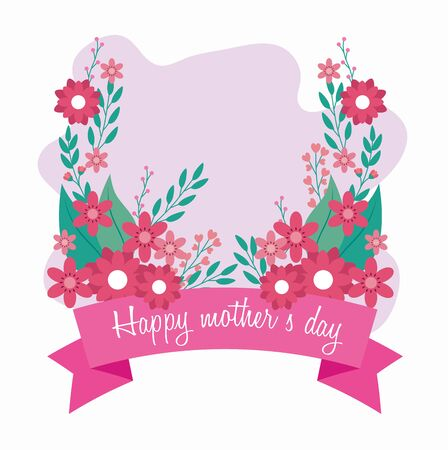 happy mother day card with flowers and ribbon decoration vector illustration design