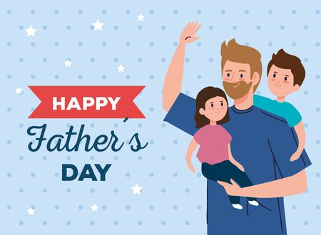 happy fathers day greeting card with dad and children vector illustration design