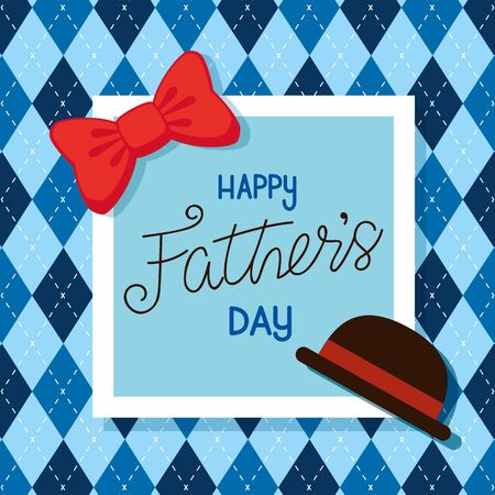happy fathers day card with hat elegant and bow tie vector illustration design Illustration