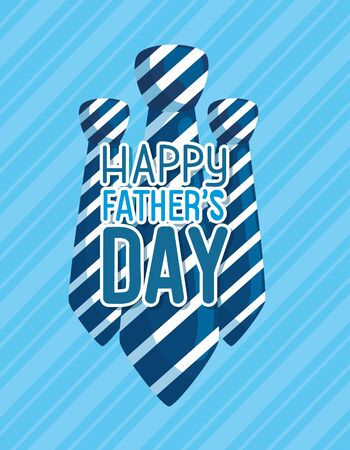 happy fathers day card with neckties vector illustration design