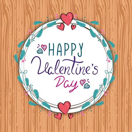 happy valentines day card with frame circular in wooden background vector illustration design