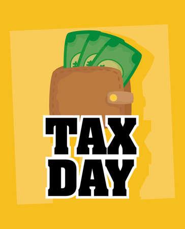 tax day with wallet bills money vector illustration design