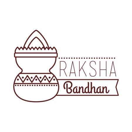 happy raksha bandhan celebration with ceramic jar line style vector illustration design Ilustração