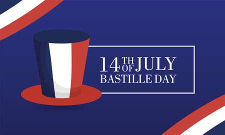 bastille day celebration card with france flag in tophat vector illustration design