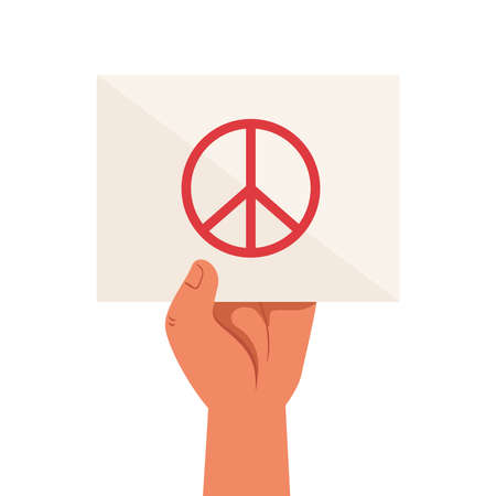 hand and protest placard with symbol peace and love, in white background vector illustration design