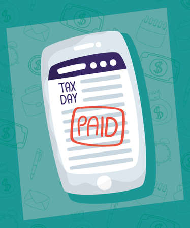 tax day with paid receipt in smartphone vector illustration design Vectores