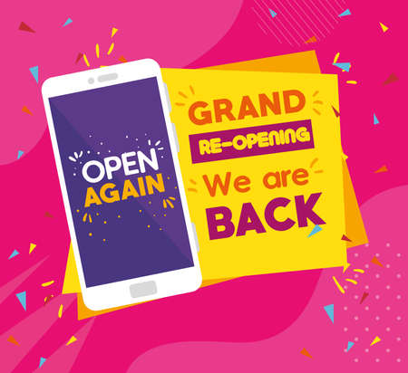 message of open again in smartphone, grand reopening, we are back vector illustration design
