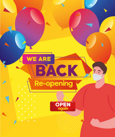 we are back reopening, with man using medical mask and open label vector illustration design