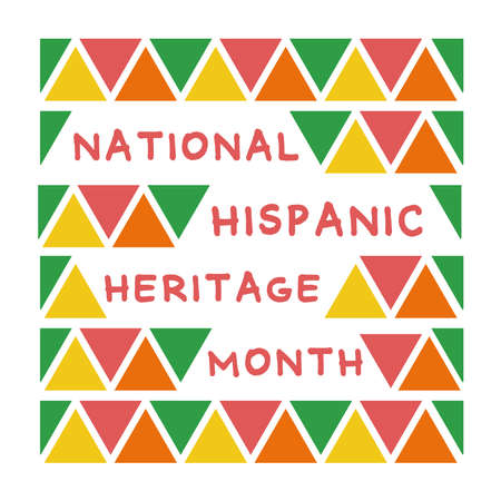 national hispanic heritage lettering with triangles pattern frame flat style vector illustration design