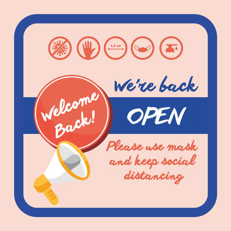 welcome back re opening poster with megaphone vector illustration design