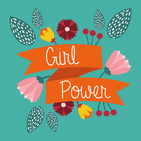 power girl poster with lettering in ribbon and flowers garden vector illustration design
