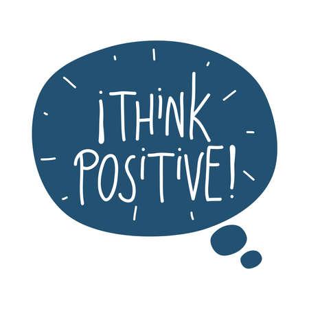 think positive in speech bubble