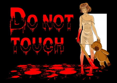 do not touch: Sticker - girl with a baseball bat and the words  do not touch  Illustration