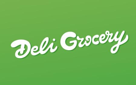 デリの食料品のベクトルの碑文。市場の店の看板。手作りのレタリング。  イラスト・ベクター素材
